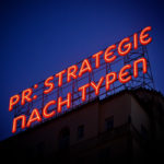 """PR-Strategien für """"Typen"""" – Vorschau auf meine Pläne"""