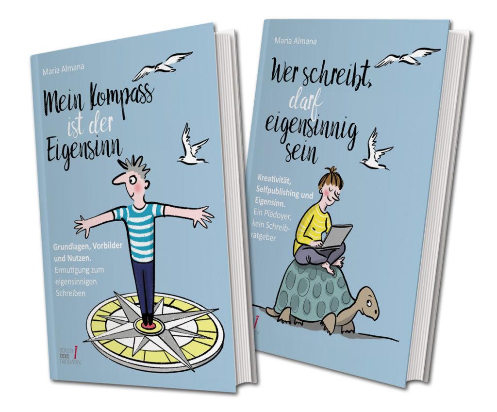 eigensinnig schreiben, Schreiben mit Eigensinn, Texthandwerk, Maria Almana, Lektorat, Lektrorat Pulheim, Lektorat Köln, Buchhebamme, Kompass Eigensinn, Schreibcoaching